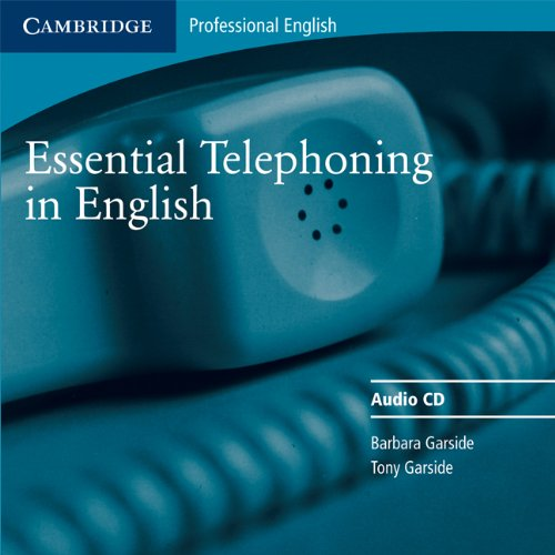 9780521783910: Essential Telephoning in English Audio CD (Cambridge Professional English)