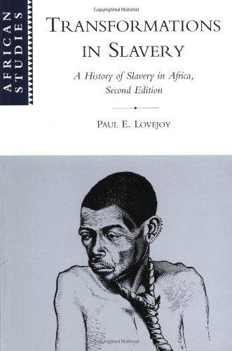9780521784306: Transformations in Slavery: A History of Slavery in Africa (African Studies)