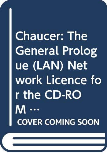 9780521784382: Chaucer: The General Prologue (LAN) Network Licence for the CD-ROM 0521588081: Local Area Network Licence (The Canterbury Tales on CD-ROM)
