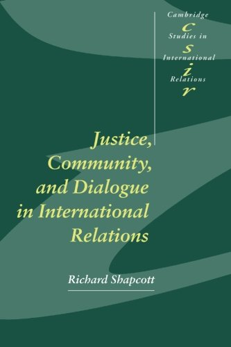 9780521784474: Justice, Community and Dialogue in International Relations (Cambridge Studies in International Relations)