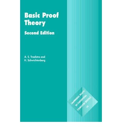 9780521784528: Basic Proof Theory (Cambridge Tracts in Theoretical Computer Science)