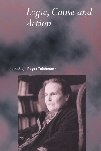 9780521785105: Logic, Cause and Action: Essays in Honour of Elizabeth Anscombe (Royal Institute of Philosophy Supplements)