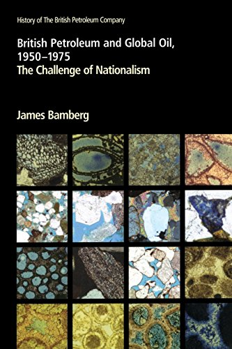 9780521785150: British Petroleum and Global Oil 1950-1975: The Challenge of Nationalism: Challenge of Nationalism v. 3 (History of British Petroleum)