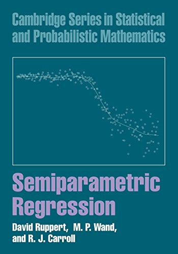 9780521785167: Semiparametric Regression Paperback (Cambridge Series in Statistical and Probabilistic Mathematics)