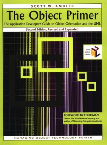 9780521785198: The Object Primer: The Application Developer's Guide to Object-Orientation and the UML (SIGS: Managing Object Technology)