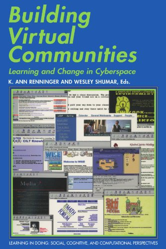 Building Virtual Communities: Learning and Change in Cyberspace: K. Ann Renninger