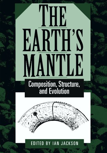 9780521785662: The Earth's Mantle: Composition, Structure, and Evolution