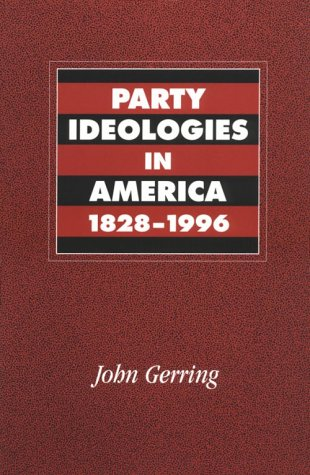 9780521785907: Party Ideologies in America, 1828-1996