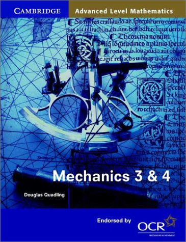 9780521786027: Mechanics 3 and 4 for OCR
