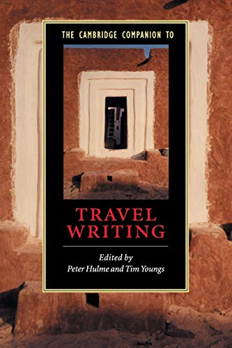 9780521786522: The Cambridge Companion to Travel Writing (Cambridge Companions to Literature)