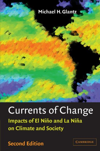 9780521786720: Currents of Change: Impacts of El Niño and La Niña on Climate and Society