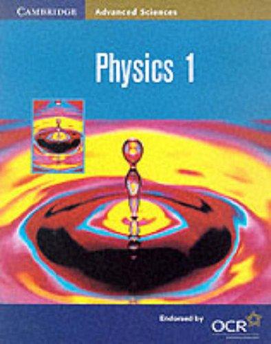 9780521787185: Physics 1 (Cambridge Advanced Sciences)