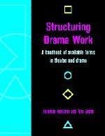9780521787291: Structuring Drama Work
