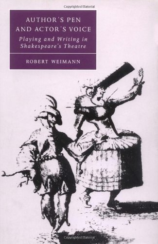 9780521787352: Author's Pen and Actor's Voice: Playing and Writing in Shakespeare's Theatre (Cambridge Studies in Renaissance Literature and Culture)