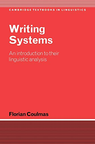 9780521787376: Writing Systems: An Introduction to Their Linguistic Analysis