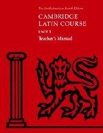 Cambridge Latin Course Unit 1 Teacher's Manual
