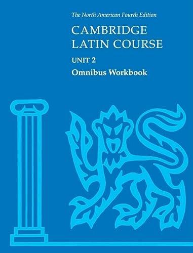 9780521787413: Cambridge Latin Course Unit 2 Omnibus Workbook North American edition