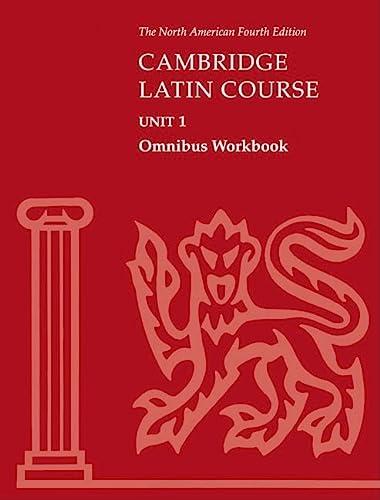 Cambridge Latin Course Unit 1 Omnibus Workbook: North American Cambridge