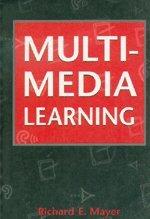 Multimedia Learning: Mayer, Richard E.