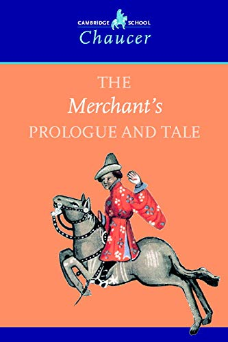 9780521787536: The Merchant's Prologue and Tale (Cambridge School Chaucer)