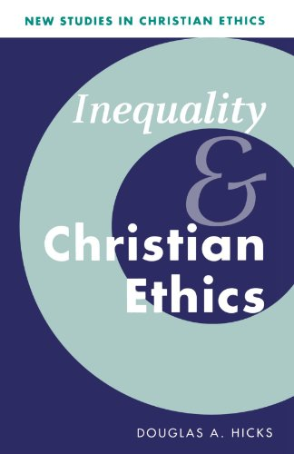 Inequality and Christian Ethics (Paperback) - Douglas A. Hicks