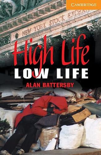High Life, Low Life Level 4 (Cambridge