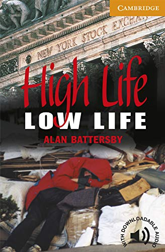 9780521788151: High Life, Low Life Level 4 (Cambridge English Readers)