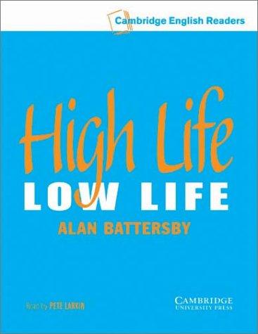 9780521788168: High Life, Low Life Level 4 Audio Cassette (Cambridge English Readers)