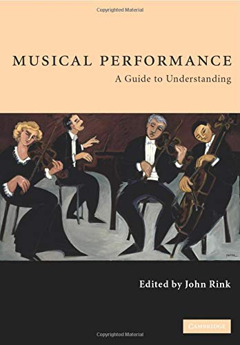 9780521788625: Musical Performance: A Guide to Understanding
