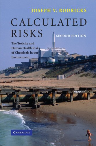 9780521788786: Calculated Risks: The Toxicity and Human Health Risks of Chemicals in our Environment
