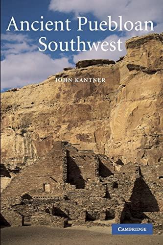 9780521788809: Ancient Puebloan Southwest (Case Studies in Early Societies)