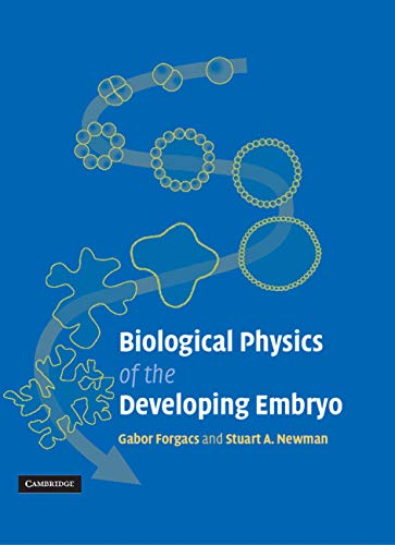 9780521789462: Biological Physics of the Developing Embryo
