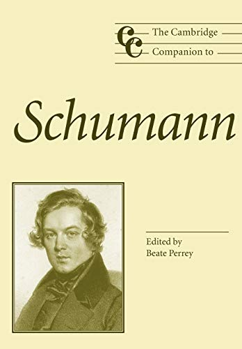 9780521789509: The Cambridge Companion to Schumann