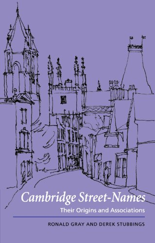 9780521789561: Cambridge Street-Names: Their Origins and Associations