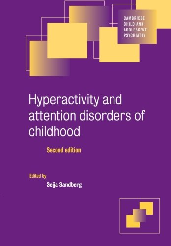 9780521789615: Hyperactivity and Attention Disorders of Childhood (Cambridge Child and Adolescent Psychiatry)