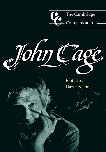 9780521789684: The Cambridge Companion to John Cage (Cambridge Companions to Music)