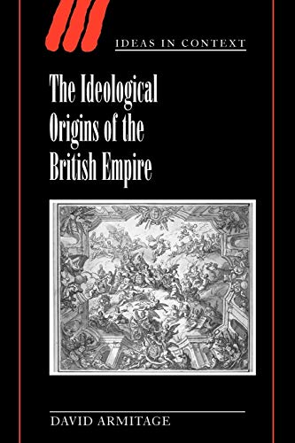 9780521789783: The Ideological Origins of the British Empire