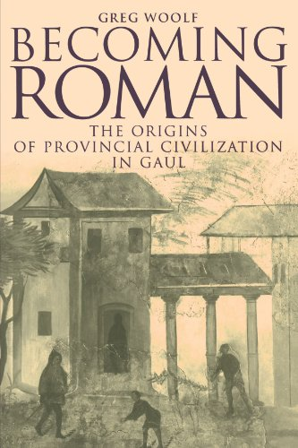 9780521789820: Becoming Roman: The Origins of Provincial Civilization in Gaul