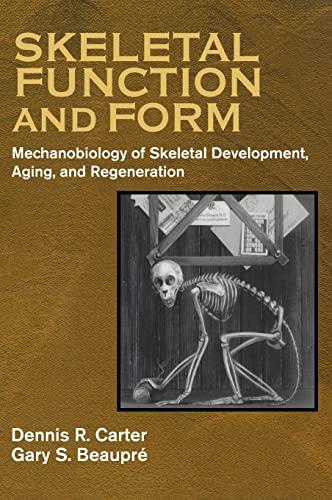 9780521790000: Skeletal Function and Form: Mechanobiology of Skeletal Development, Aging, and Regeneration