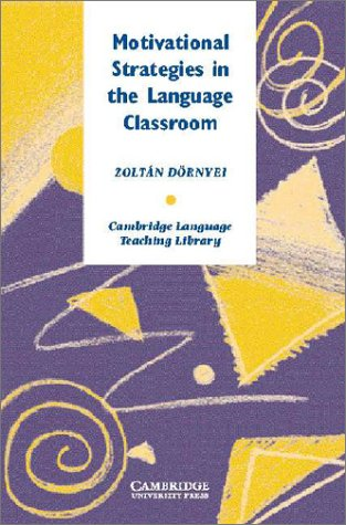 9780521790291: Motivational Strategies in the Language Classroom (Cambridge Language Teaching Library)