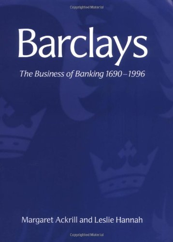 9780521790352: Barclays: The Business of Banking, 1690–1996