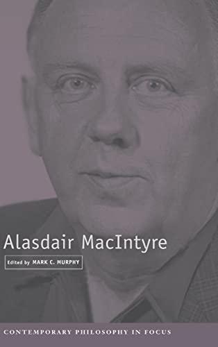 9780521790420: Alasdair MacIntyre (Contemporary Philosophy in Focus)