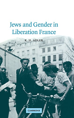 9780521790482: Jews and Gender in Liberation France (Studies in the Social and Cultural History of Modern Warfare)