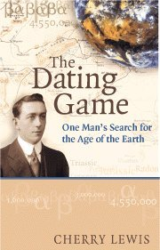 9780521790512: The Dating Game: One Man's Search for the Age of the Earth