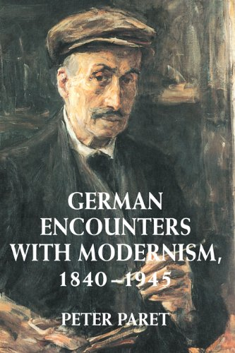 9780521790550: German Encounters with Modernism, 1840-1945