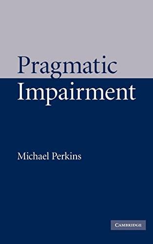9780521790703: Pragmatic Impairment Hardback