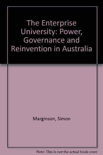 The Enterprise University: Power, Governance and Reinvention: Simon Marginson, Mark
