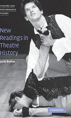 9780521791212: New Readings in Theatre History (Theatre and Performance Theory)