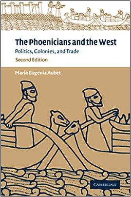 9780521791618: The Phoenicians and the West: Politics, Colonies and Trade
