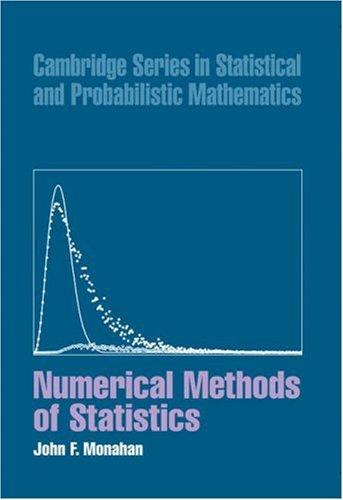 9780521791687: Numerical Methods of Statistics (Cambridge Series in Statistical and Probabilistic Mathematics)